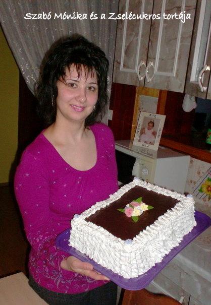 Mónika és a Zselécukros tortája.